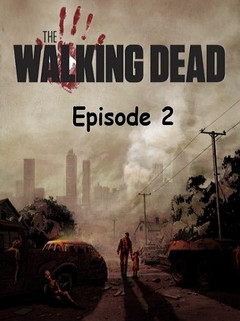 Walking Dead: Episode 2