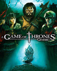 Game of Thrones: Genesis