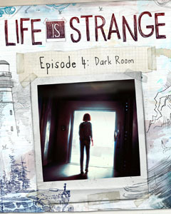Обложка Life is Strange: Episode 4 - Dark Room
