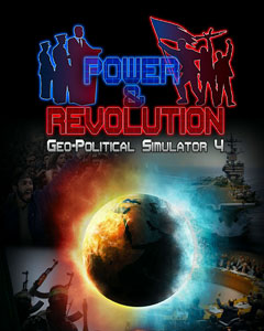 Power and Revolution: Geo-political Simulator 4